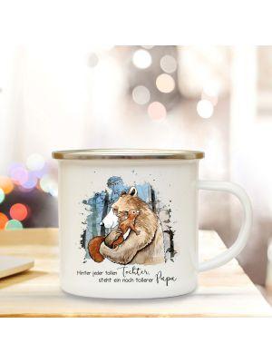 Emaille Becher Tasse Bär Eichhörnchen Spruch Hinter Tochter tollerer Papa Kaffeetasse eb291