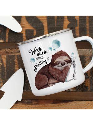 Emaille Becher Camping Tasse Faultier Spruch Weck mich Freitag Kaffeetasse Geschenk eb315