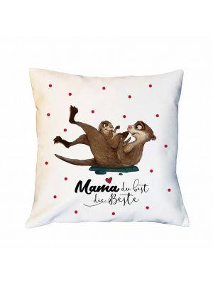 Kissen Otter Dekokissen Campingkissen  Mama du bist die Beste Zierkissen Spruchkissen inklusive Füllung ks187