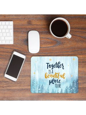 Mousepad mouse pad Mauspad Spruch Together is beautiful Mausunterlage mouse pads mp74