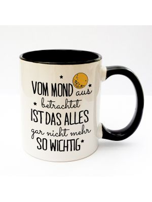 Tasse Becher Kaffeetasse Kaffeebecher Kindertasse Kinderbecher Spruch vom Mond aus betrachtet ist das alles gar nicht mehr so wichtig cup mug kids cup kids mug coffee cup coffee mug saying viewed from the moon everything does not seem so important ts158