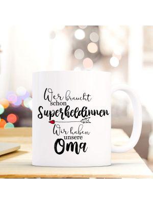 Tasse Becher Superheldinnen unsere Oma Kaffeebecher Geschenk Großmutter ts846