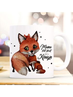 Tasse Becher Fuchs Junges Spruch Mama steht über Königin Kaffeebecher Geschenk ts895