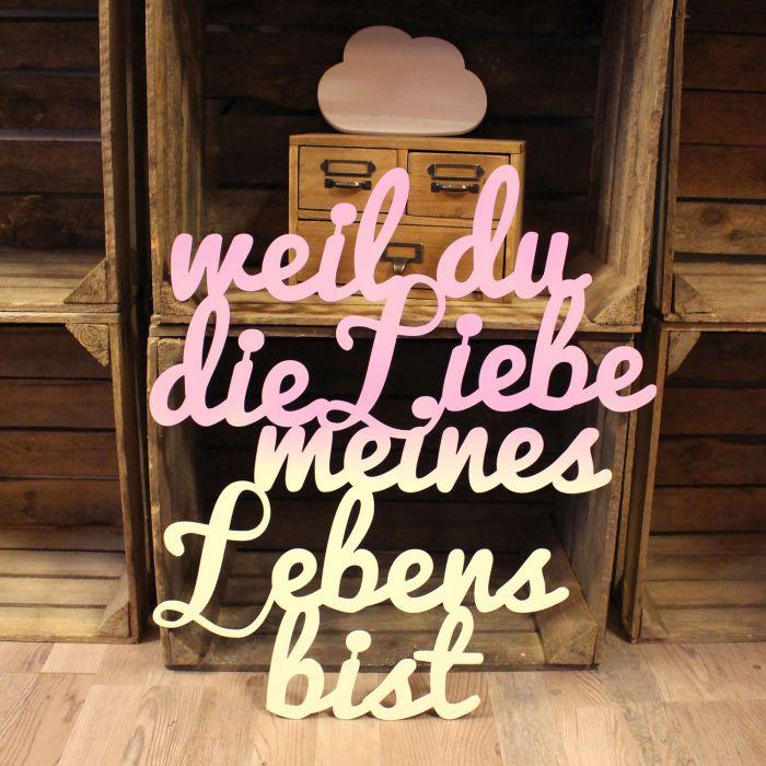 Wanddeko Dekoration Holz Holzschriftzug Schriftzug Hochzeit Spruch Zitat Liebe Meines Lebens M2210