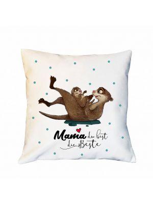 Kissen Otter Dekokissen Campingkissen  Mama du bist die Beste Zierkissen Spruchkissen inklusive Füllung ks186