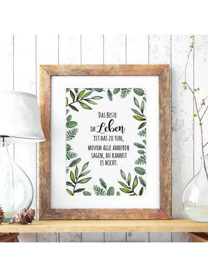 A3 Print Poster mit Pflanzen & Spruch das Beste im Leben... Plakat Druck Motto Zitat p137