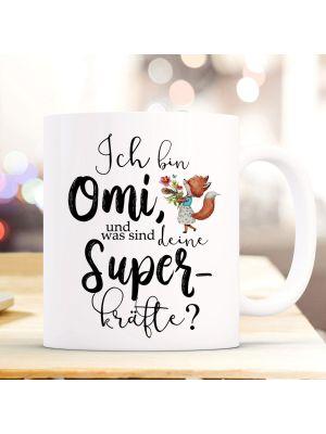 Tasse Becher Fuchs Ich bin Omi was sind deine Superkräfte & Kaffeebeche ts853